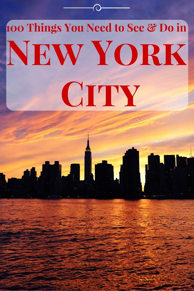 100 Things to See and Do in New York City